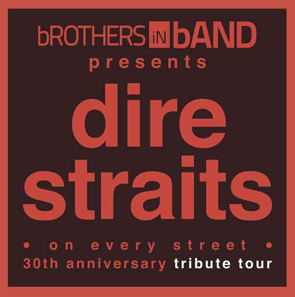 Brothers in Band. On Every Street Tribute Tour